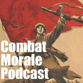 Combat Morale Podcast